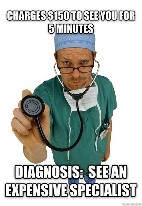 Doctor Meme - scumbag doctor meme guy