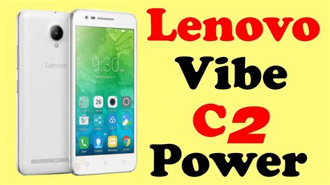 lenovo c2 lenovo vibe c2 power our opinion in with specs