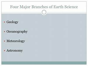 P2 1 Branches Of Earth Science