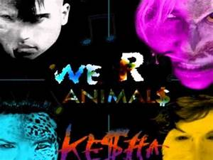 We R Animal$ Kesha vs Neon Trees