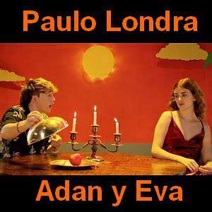 Paulo Londra Adan y Eva Adan y eva Letras y acordes