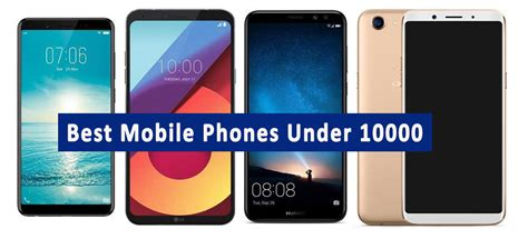 Mobile Best by Best 4g Mobile Phones 10000 In India 2018