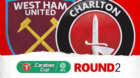 CARABAO CUP | Charlton drawn away to West Ham United in ...