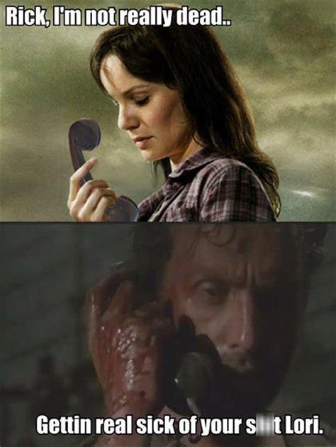 Lori Walking Dead Meme - gettin real tired of your shit lori the walking dead know your meme