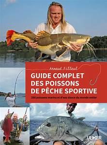 Guide Complet Des Poissons De P U00eache Sportive