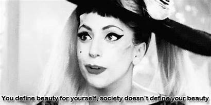 Lady Gaga Gifs Beauty Quotes Motivation Ever
