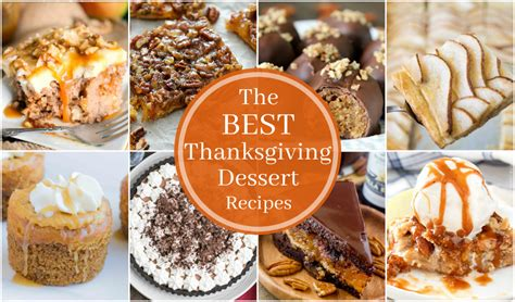 best thanksgiving recipe the best thanksgiving dessert recipes wishes and dishes