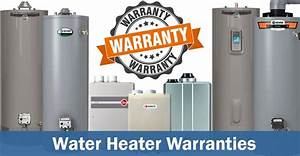 Water Heater Warranties  With 2020 Comparison Chart