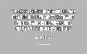 Have To Wake Up Early Quotes. QuotesGram