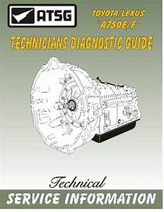 Toyota A750e    A750f Transmission Atsg Tech Guide Rebuild