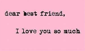 Dear best friend, I love you so much :: Friends ...