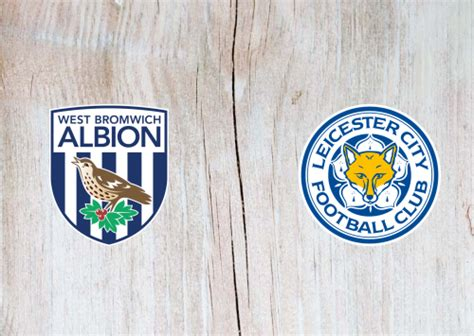 West Bromwich Albion vs Leicester City -Highlights 13 ...
