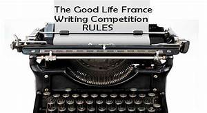 The Good Life France Writing Competition 2014: Rules and ...