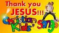 'THANK YOU JESUS' LYRICS no video, KIDS CHRISTIAN MUSIC ...