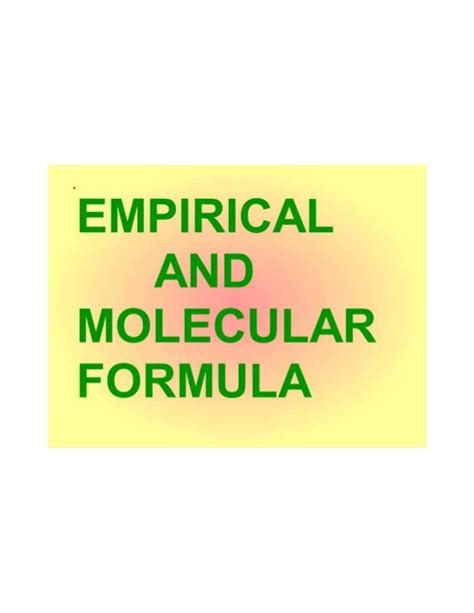 Empirical And Molecular Formula
