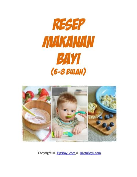 Resep pilihan makanan anak, menu makanan sehat serta informasi gizi untuk anak. Resep Makanan Bayi 6-8 bulan