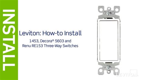 Leviton Presents How Install Three Way Switch Youtube