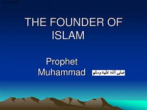 The founder of Islam by revpetra - Teaching Resources - Tes