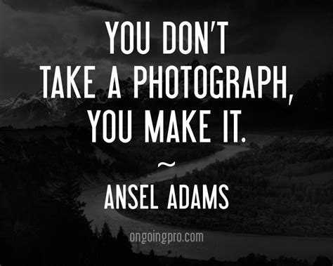 famous photography quotes quotesgram