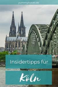 Köln Insider Tipps : k ln entdecken k lsche kultur und sehensw rdigkeiten k ln tipps reisen und urlaub in europa ~ A.2002-acura-tl-radio.info Haus und Dekorationen