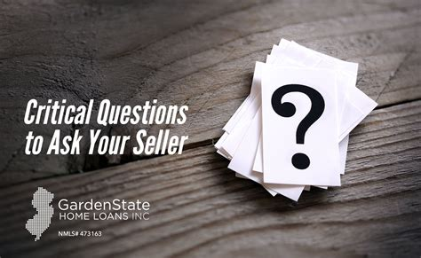 critical questions to ask your seller garden state home