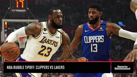 nba bubble tipoff clippers  lakers sports illustrated