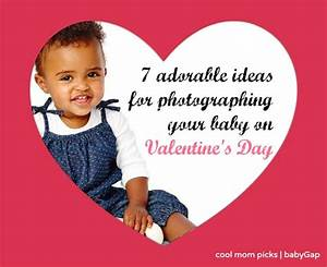 7 adorable baby photo ideas for Valentine's Day - Cool Mom ...