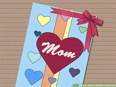 make a s day card 3 ways to make a mother s day card wikihow