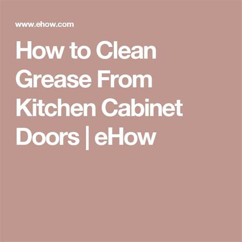 how to clean greasy kitchen cabinets 270 best images about for the home on pinterest house
