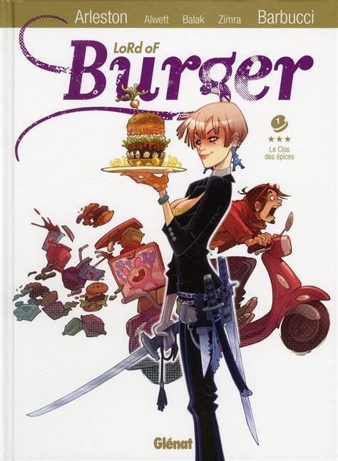 documentaire cuisine japonaise chronique lord of burger tome 1 le clos des epices