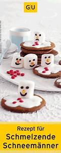 Plätzchen Rezept Kinder : backen f r kinder rezept f r schmelzende schneem nner cookies aus dem buch weihnachts ~ Watch28wear.com Haus und Dekorationen