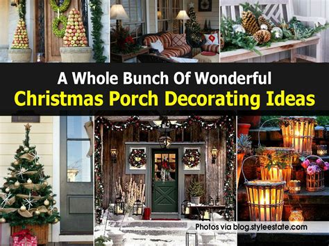 bunch  wonderful christmas porch decorating ideas