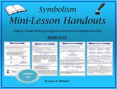 symbolism literary symbols lesson handouts common core by whitaker