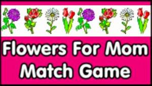 Flowers For Mom Match Game - PrimaryGames - Play Free ...