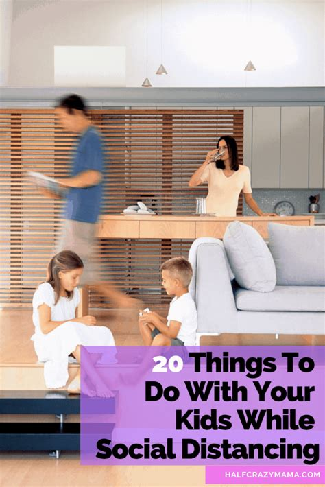 20 Things To Do With Your Kids While Social Distancing