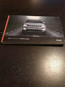 2017 Jeep Compass Owners Manual Oem Free Shipping
