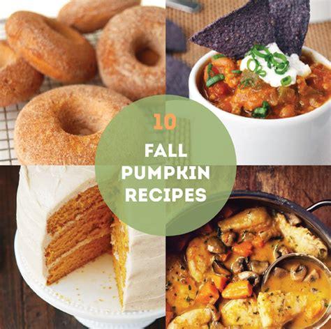 10 Pumpkin Recipes Fall by 10 Of The Best Fall Pumpkin Recipes