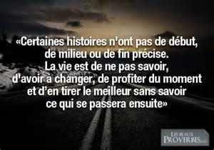 Citation Profiter De La Vie by Les Beaux Proverbes Proverbes Citations Et Pens 233 Es