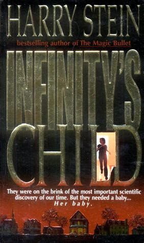 infinitys child  harry stein
