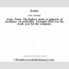 Acme Definition  Acme Meaning  Positive Words Dictionary