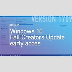 How To Download Wnidows 10 Fall Creators Update (version