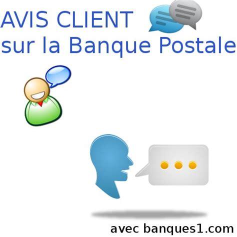 la banque postale adresse si鑒e avis client de la banque postale avis positif d 39 un client