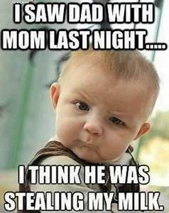 Best 10+ Funny ... Funny Baby Face Quotes