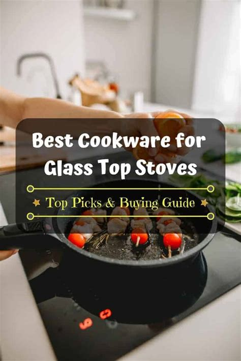 glass stoves cookware know need kitchen