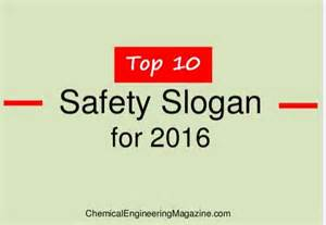 top 10 safety slogans for 2016 chemical engineering magazine