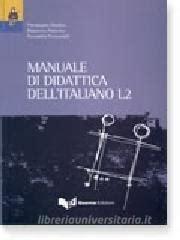 libreria universitaria palermo manuale di didattica dell italiano l2 diadori pierangela