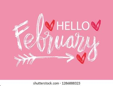 Hello February Images, Stock Photos & Vectors   Shutterstock