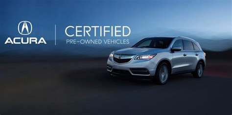 Pre Certified Acura by Acura Of Chattanooga Tennessee Luxury Auto Dealer