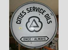 Cities Service Oils Porcelain Sign Old Antique Garage Gas