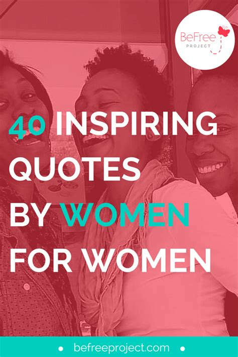 inspiring quotes  women  women befree project